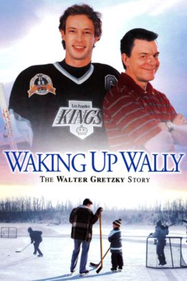 Waking Up Wally: The Walter Gretzky Story (2005) - Dean ...