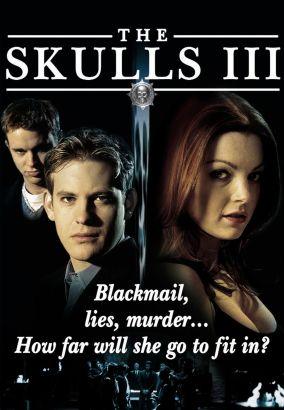 The Skulls 3