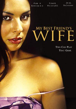 My Best Friend's Wife