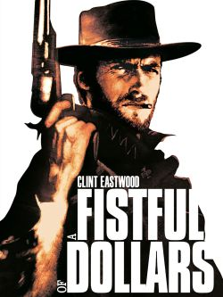 A Fistful of Dollars