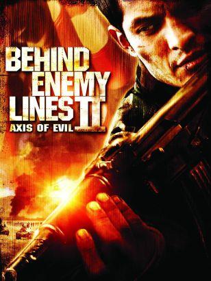 Behind Enemy Lines II: Axis of Evil (2006)