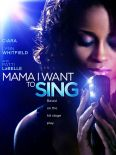 Mama, I Want to Sing