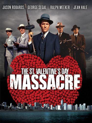 The St. Valentine's Day Massacre