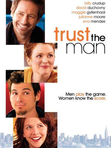Trust the Man