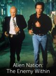 Alien Nation: The Enemy Within