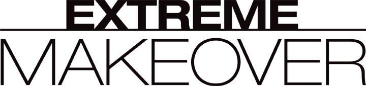 Extreme Makeover [TV Series]