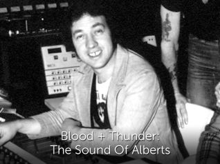 Blood & Thunder: The Sound of Alberts