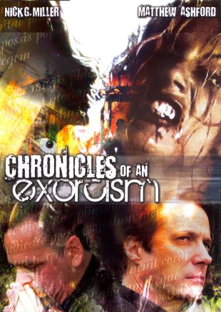 Chronicles of an Exorcism