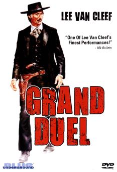 The Grand Duel