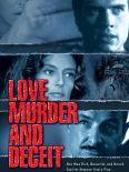 Love, Murder and Deceit