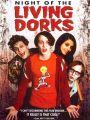 Night of the Living Dorks