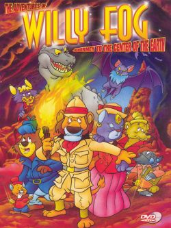 The Adventures of Willy Fog: Journey to the Center of the Earth