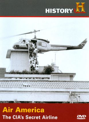 Air America: The CIA's Secret Airline