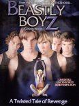 Beastly Boyz: A Twisted Tale of Revenge