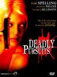 Deadly Pursuits