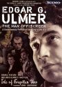 Edgar G. Ulmer: The Man Off-Screen