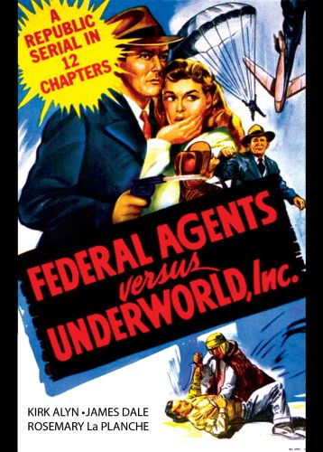 Federal Agents vs. Underworld, Inc.