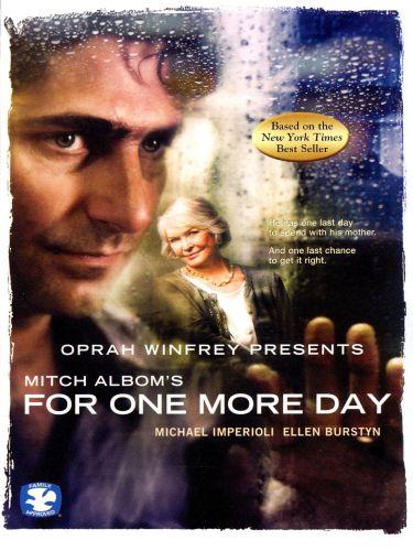 Oprah Winfrey Presents: Mitch Albom's 'For One More Day'