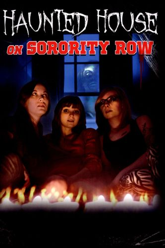 Haunted House on Sorority Row (2014) - Henrique Couto | Cast and