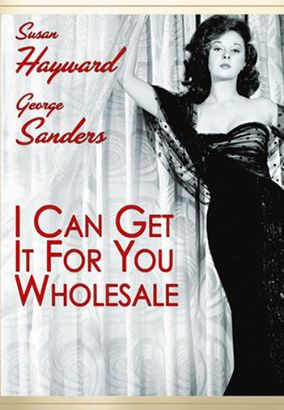 I Can Get It for You Wholesale