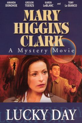 Mary Higgins Clark's Lucky Day
