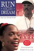 Run for the Dream: The Gail Devers Story