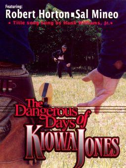 The Dangerous Days of Kiowa Jones