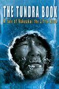 The Tundra Book: A Tale of Vukvukai, The Little Rock