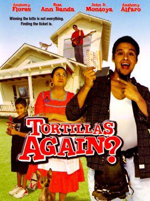 Tortillas Again?