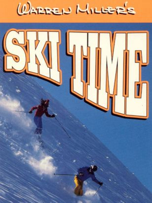Warren Miller's Ski Time