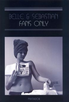Belle & Sebastian: Fans Only