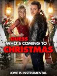 Guess Who's Coming to Christmas