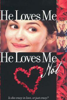 He Loves Me...He Loves Me Not
