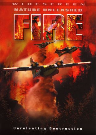 Fire: Nature Unleashed