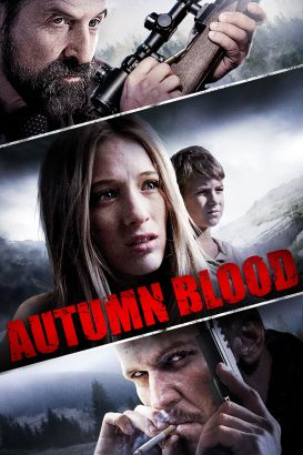 Autumn Blood (2011)