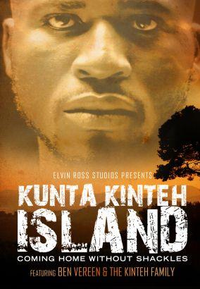 Kunta Kinteh Island: Coming Home Without Shackles