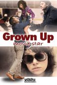 Grown Up Movie Star