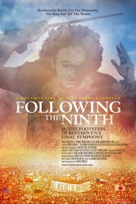 Following the Ninth: In the Footsteps of Beethoven's Final Symphony