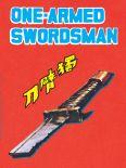 One Armed Swordsman