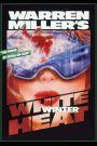 Warren Miller's White Winter Heat