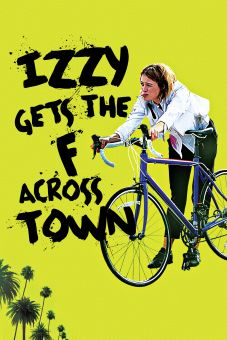 Izzy Gets the F. Across Town