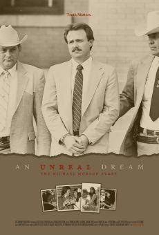 An Unreal Dream: The Michael Morton Story