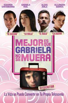 It's Better if Gabriela Doesn't Die