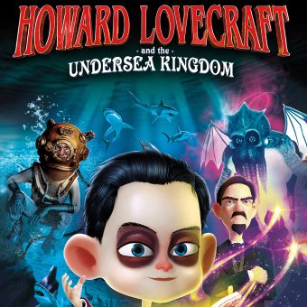 Howard Lovecraft and the Undersea Kingdom