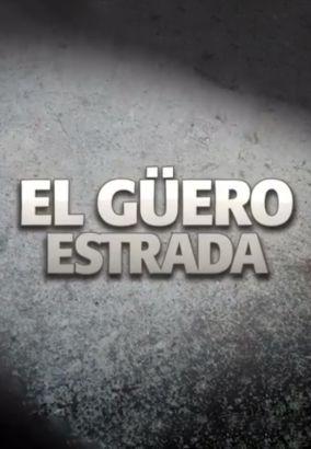 El Guero Estrada