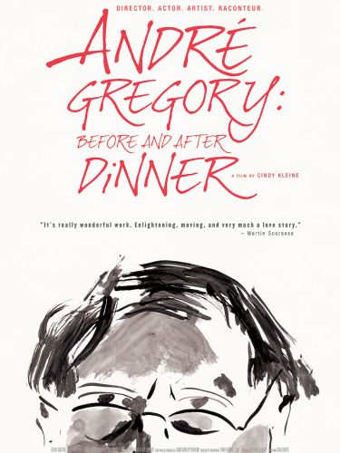 André Gregory: Before and After Dinner