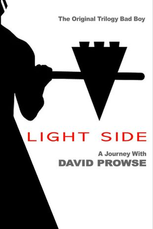 Light Side: A Journey with David Prowse
