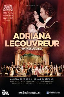 Adriana Lecouvreur Live from the Royal Opera House