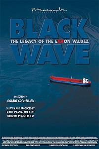 Black Wave: The Legacy of the Exxon Valdez