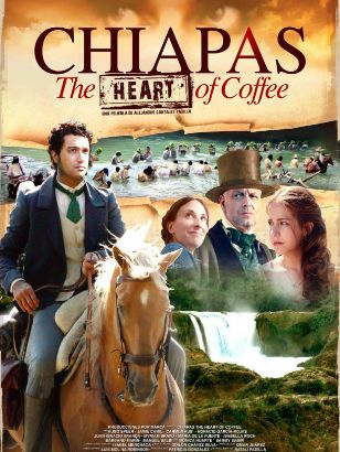 Chiapas, The Heart of Coffee